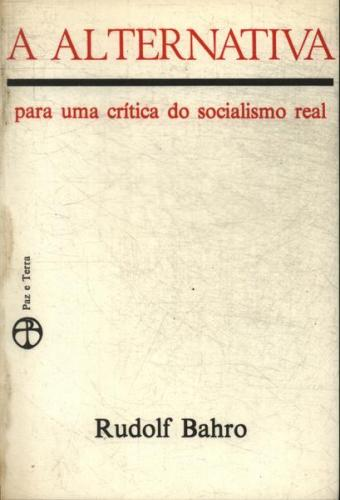 A Alternativa para uma Crítica do Socialismo Real
