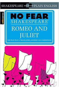 Romeo and Juliet: no Fear Shakespeare