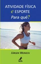 Atividade Física e Esporte para Quê?
