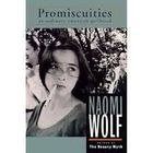 Promiscuities - the Secret Struggle For Womanhood
