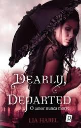 Dearly, Departed - o Amor Nunca Morre