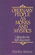 Ordinary People as Monks and Mystics: Lifestyles For Self Discovery