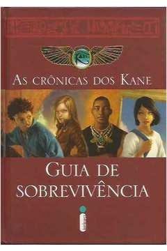 as cronicas dos kane guia de sobrevivencia