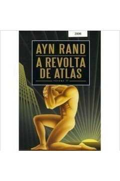 A Revolta de Atlas - Vol. 2
