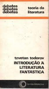 Introdução a Literatura Fantastica