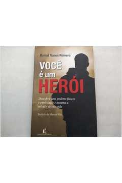 Você é um Herói
