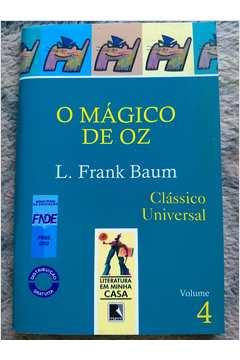 O Mágico de Oz - Clássico Universal - Volume 4