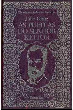 As Pupilas do Senhor Reitor de Julio Dinis pela Três (1972)