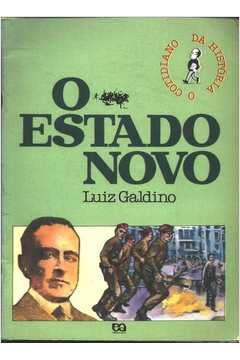 O Estado Novo Luiz Galdino