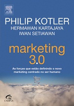 Marketing 3. 0: as Forças Que Estão Definindo o Novo Marketing ...