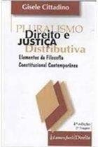 Pluralismo, Direito e Justiça Distributiva