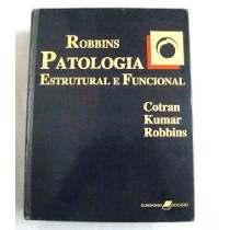 patologia estrutural e funcional robbins