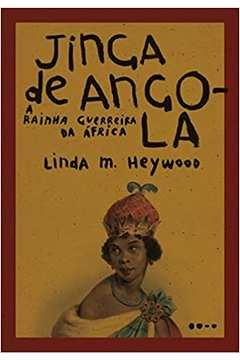 Jinga de Angola a Rainha Guerreira da África