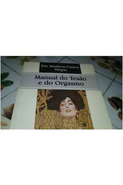 Manual do Tesão e do Orgasmo