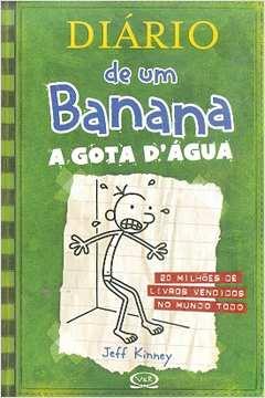 Diário de um Banana a Gota Dágua