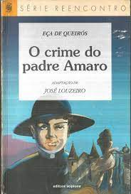 O Crime do Padre Amaro - Série Reencontro