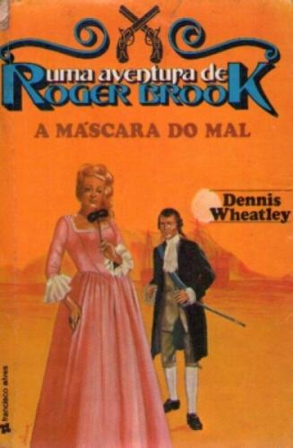 A Máscara do Mal  uma Aventura de Roger Brook