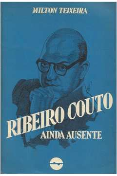 Ribeiro Couto Ainda Ausente