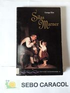 Silas Marner - Stage 4
