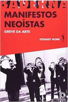 Manifestos Neoístas: Greve da Arte