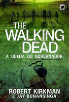 The Walking Dead: a Queda do Governador - Parte Um