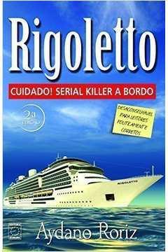 Rigoletto - Cuidado! Serial Killer a Bordo