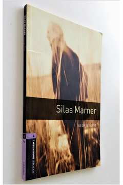 Silas Marner - Stage 4 Oxford Bookworms