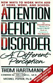 Livros de thom hartmann estante virtual attention deficit desorder a different perception fandeluxe Images