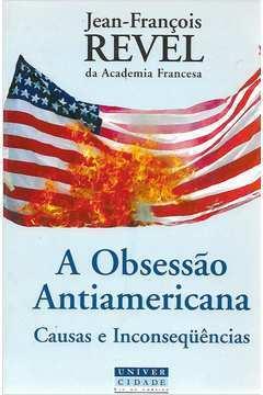 A Obsessão  Antiamericana