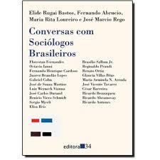 Conversas Com Sociólogos Brasileiros