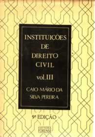 Instituições de Direito Civil Vol. III