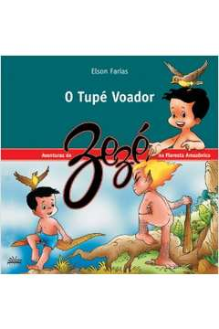 O Tupé Voador (as Aventuras do Zezé)