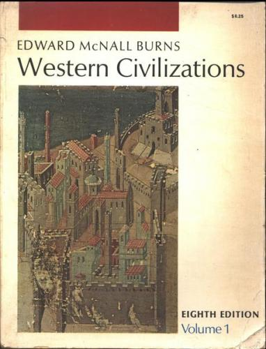 Western Civilizations Vol 1