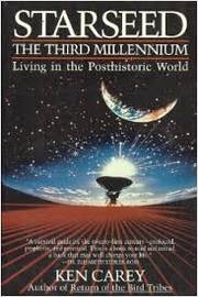 Starseed: the Third Millennium Living in the Posthistoric World