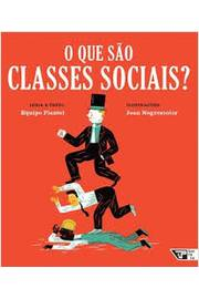 O Que Sao Classes Sociais