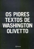 Os Piores Textos de Washington Olivetto