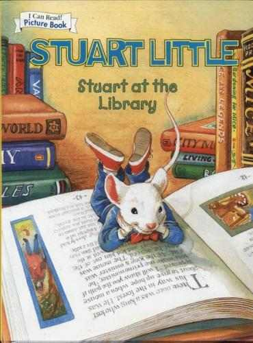 I Can Read Picture Book - Stuart Little Stuart At the Library