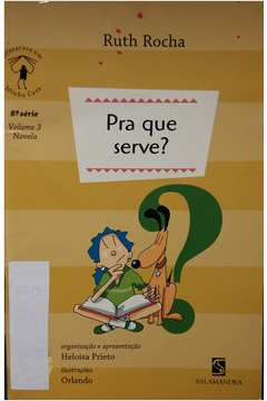 Pra Que Serve? Volume 3 (novela)
