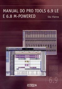 Manual do Pro Tools 6. 9 Le e 6. 8 M-powered