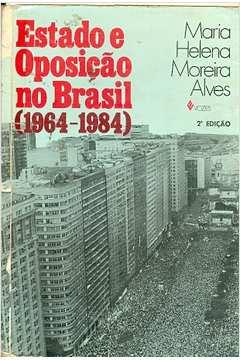 Estado e Oposição no Brasil - 1964-1984