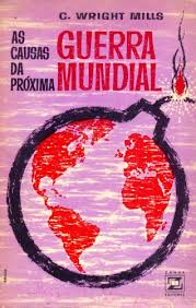 As Causas da Próxima Guerra Mundial