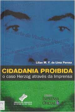 Cidadania Proibida, o Caso Herzog Através da Imprensa