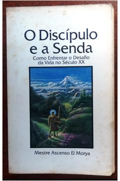 O Discipulo e a Senda
