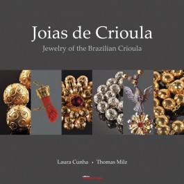 Joias de Crioula / Jewelry of the Brazilian Crioula