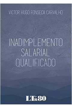Inadimplemento Salarial Qualificado