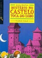 Mistério no Castelo Toca do Lobo (do Professor)