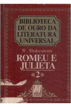 Biblioteca de Ouro da Literatura Universal 2 - Romeu e Julieta