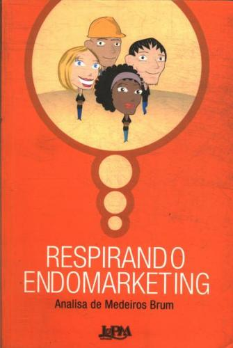 Respirando Endomarketing