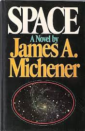 Space  a Novel By James A. Michener