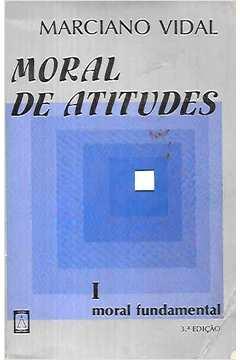 Moral de Atitudes 1: Moral Fundamental